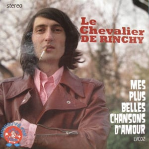 wonderful love songs by le chevalier de rinchy. edited and mastered by david fenech.