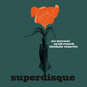 Superdisque is the first album of the French trio formed by David Fenech (electric guitar) with Jac Berrocal (trumpet) and Ghédalia Tazartès (vocals). Out on CD / LP / limited edition Gold Vinyle LP on Sub Rosa.