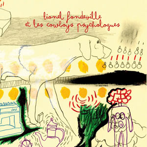 16 tracks by Lionel Fondeville with guests such as Dominique Grimaud, Kawaii, Kim, Tycho Brahé. Nice toy music à la française.